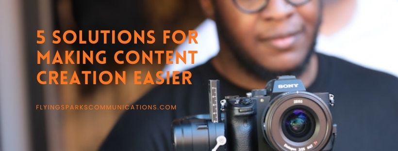 How to Make Content Creation Easier