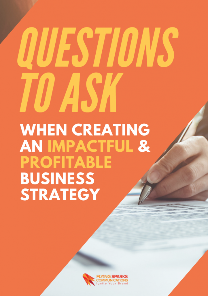 Questions to ask when setting up your strategy